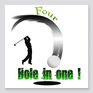 """Four Hole in one Golf Square Car Magnet 3"""" x 3"""""""