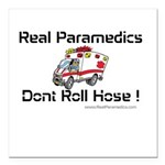 Real Paramedics Square Car Magnet 3