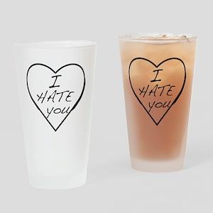 hate u Drinking Glass