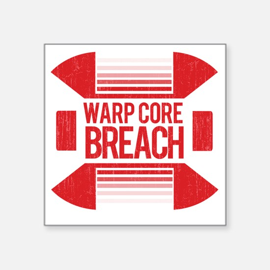 "WARP CORE BREACH_RED ALERT Square Sticker 3"" x 3"""