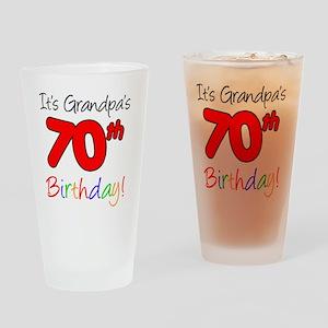 Its Grandpas 70th Birthday Drinking Glass
