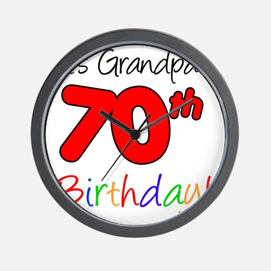 Its Grandpas 70th Birthday Wall Clock