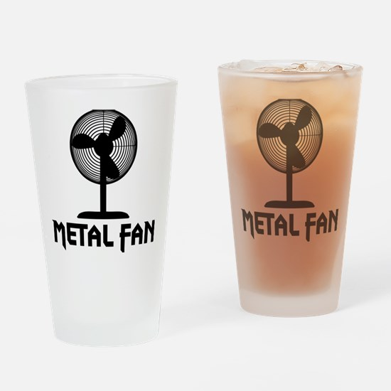 metal fanA Drinking Glass