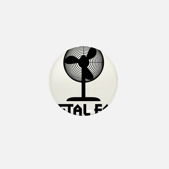 metal fanA Mini Button
