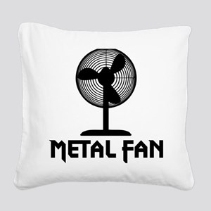 metal fanA Square Canvas Pillow