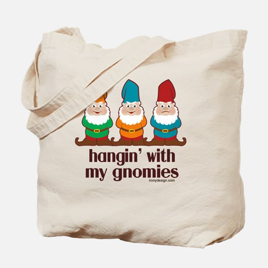 hanginwithmygnomiesBUTTON Tote Bag