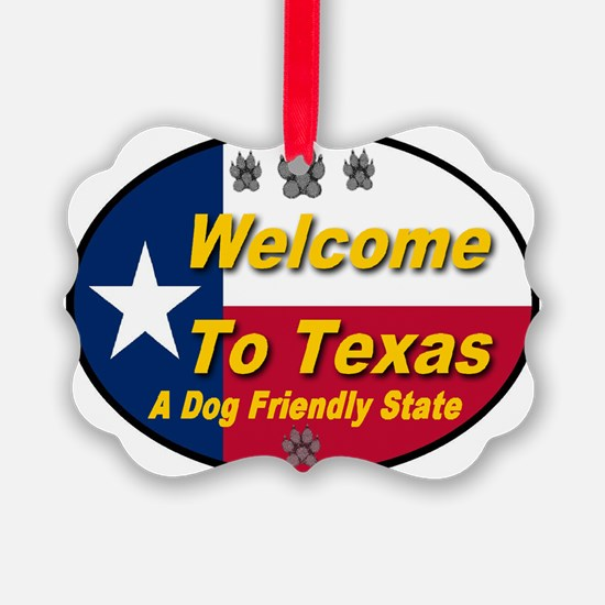welcome_to_texas_a_dog_friendly_s Ornament