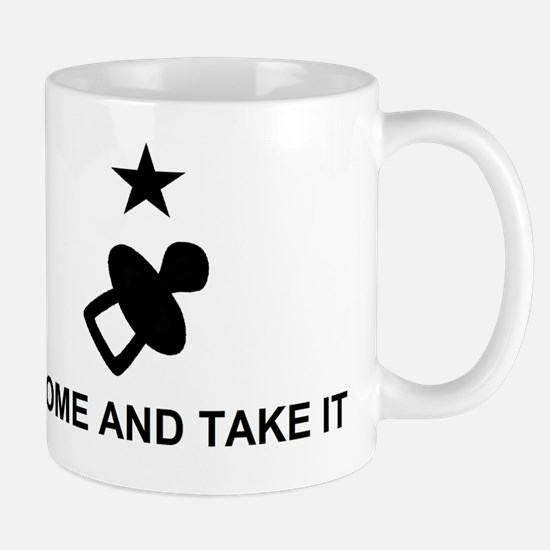 Come and take it large_pacifier Mug