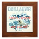 Drill ANWR Framed Tile