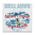 Drill ANWR Tile Coaster