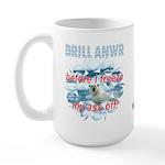 Drill ANWR Large Mug