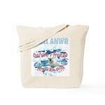 Drill ANWR Tote Bag