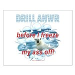 Drill ANWR Small Poster