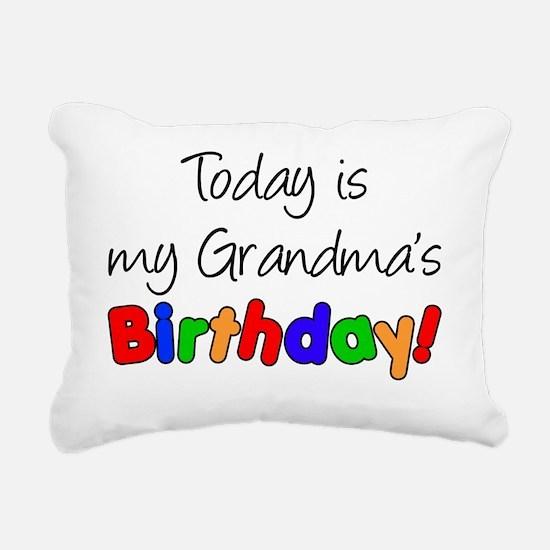 Today Is My Grandmas Bir Rectangular Canvas Pillow