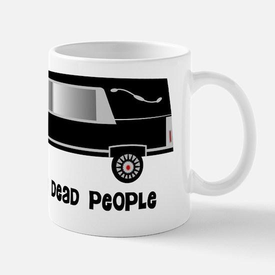 i see dead people Hearse Mug