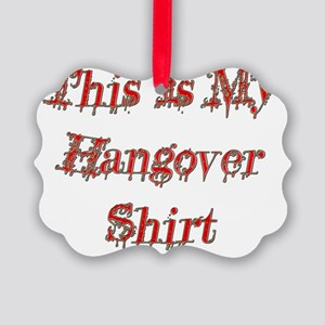 Hangover Shirt red  Picture Ornament