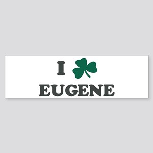 I Shamrock EUGENE Bumper Sticker