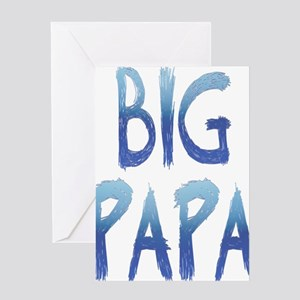 bigPAPA Greeting Card
