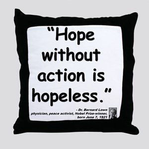 Lown Hope Quote Throw Pillow
