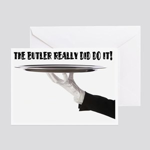 Its always the butler! Greeting Card