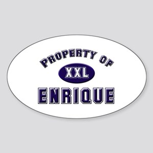 Property of enrique Oval Sticker