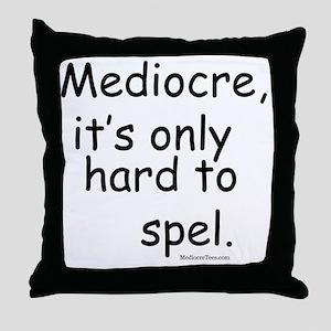 MediocreSpel-black Throw Pillow