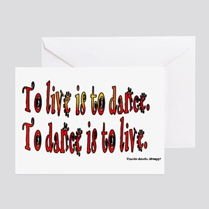 To Dance is to Live Greeting Cards (Pk of 10)