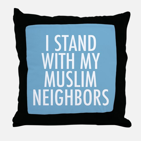 Stand with Muslims Throw Pillow