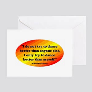 Dance Better than Myself Greeting Cards (Pk of 10)