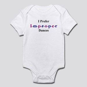 Improper Dances Infant Bodysuit