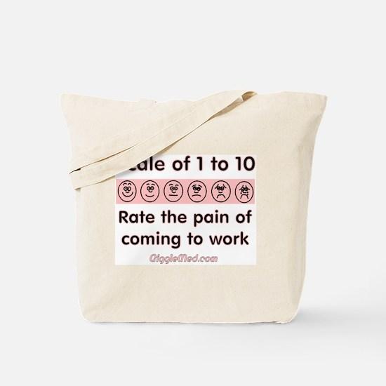 Pain of Work Tote Bag