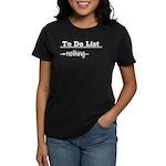 To Do List: Nothing Humor Women's Dark T-Shirt