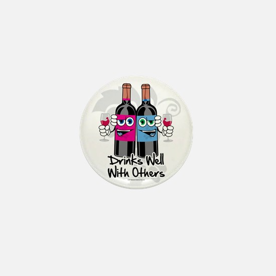 Drinks-Well-With-Others Mini Button