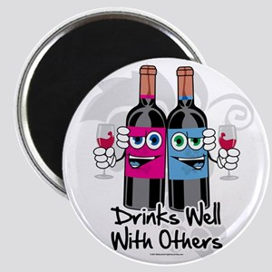 Drinks-Well-With-Others Magnet