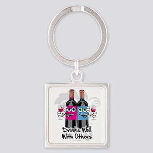 Drinks-Well-With-Others Square Keychain