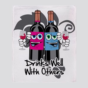 Drinks-Well-With-Others-blk Throw Blanket