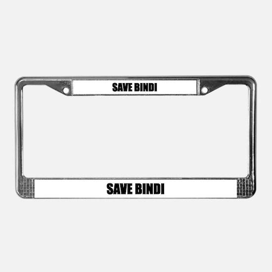 SAVE BINDI License Plate Frame