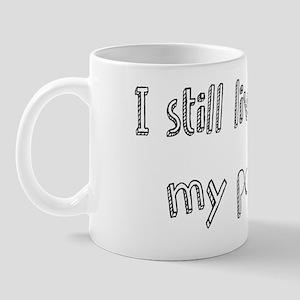 live with parents Mug