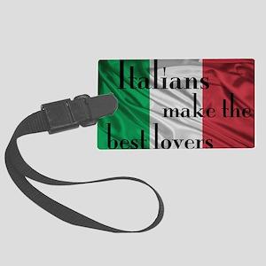 Italians best lovers Large Luggage Tag