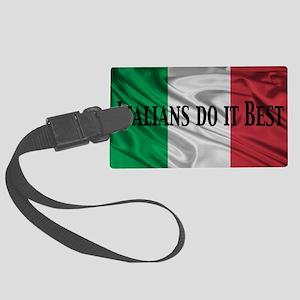 Italians do it best! Large Luggage Tag