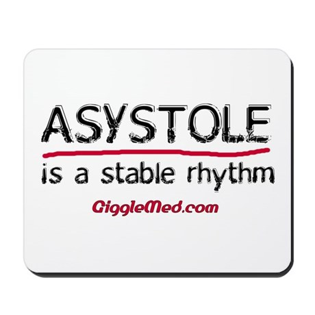 Asystole is a Stable Rhythm Mousepad