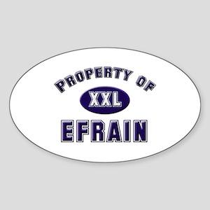 Property of efrain Oval Sticker