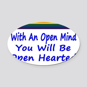 Open Mind Open Hearted Oval Car Magnet