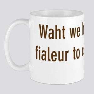 failure to communicate Mug