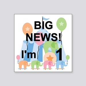 "Big News Circus 1st Birthda Square Sticker 3"" x 3"""