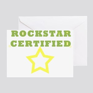 ROCKSTAR CERTIFIED Greeting Card