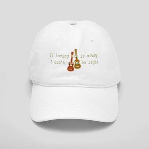 If Loving Uke Is Wrong Cap