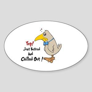 Retirement Blues.:-) Oval Sticker