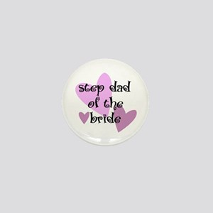 Step Dad of the Bride Mini Button