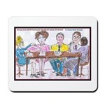 Big Heads and Pin Heads Mousepad